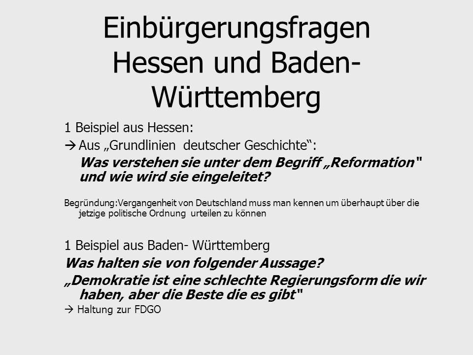 Einbürgerungsfragen Hessen und Baden-Württemberg