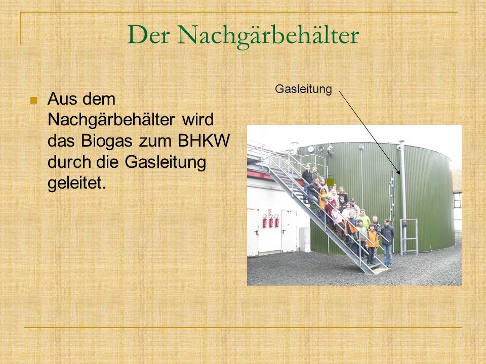 Der Nachgärbehälter Gasleitung.