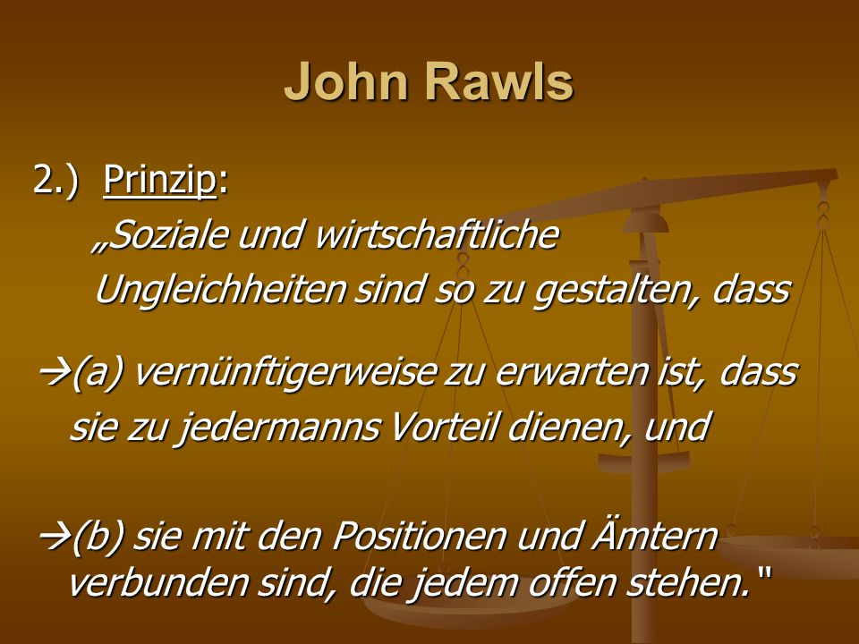 """John Rawls 2.) Prinzip: """"Soziale und wirtschaftliche"""