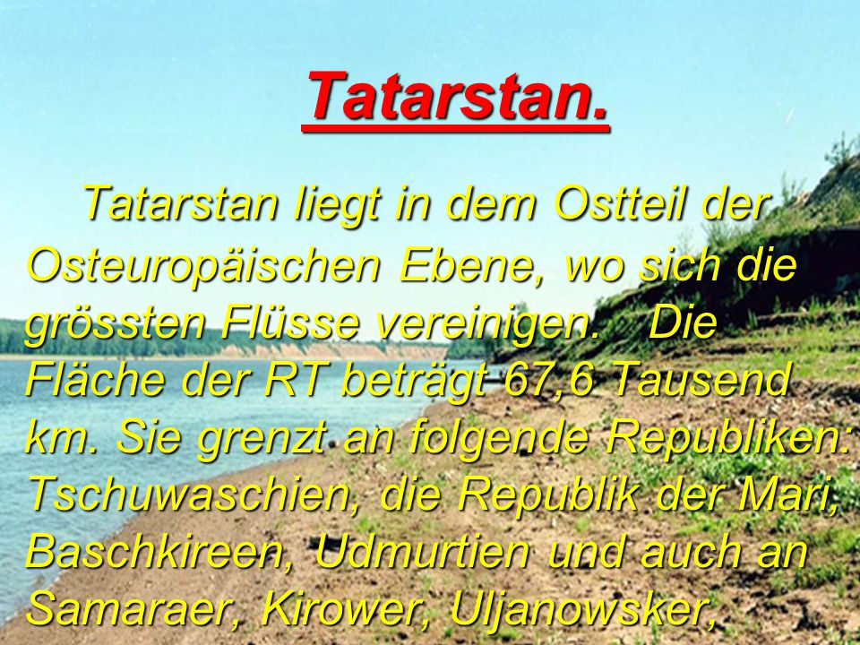 Tatarstan.