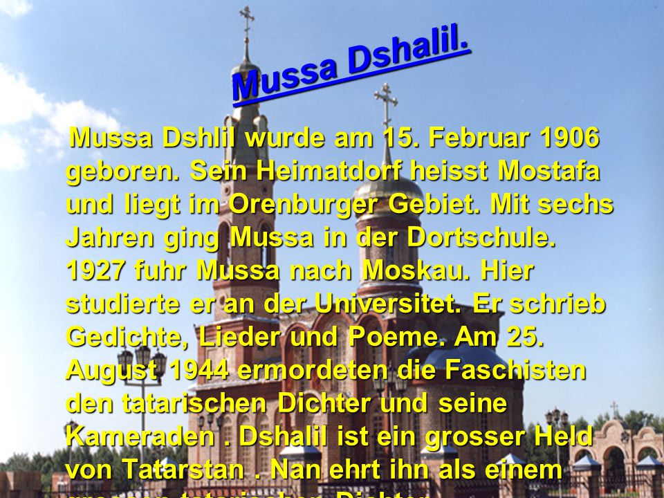 Mussa Dshalil.
