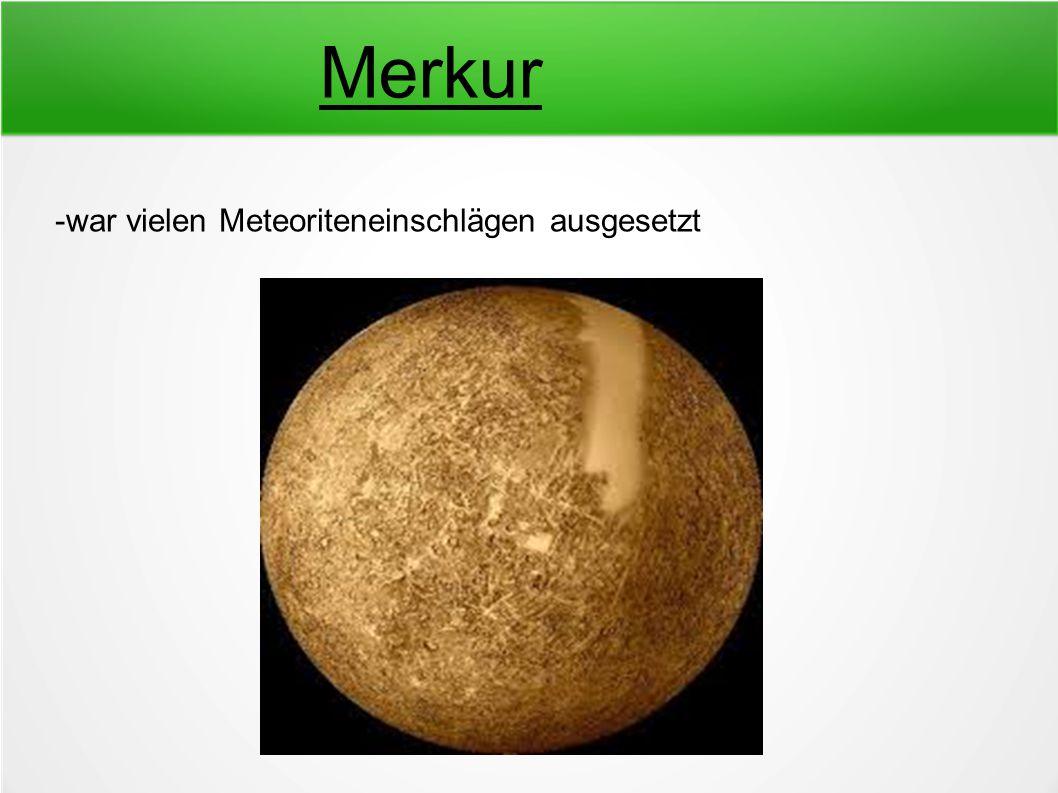 Merkur -war vielen Meteoriteneinschlägen ausgesetzt