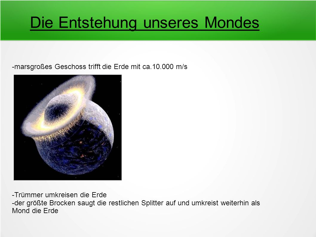 Die Entstehung unseres Mondes
