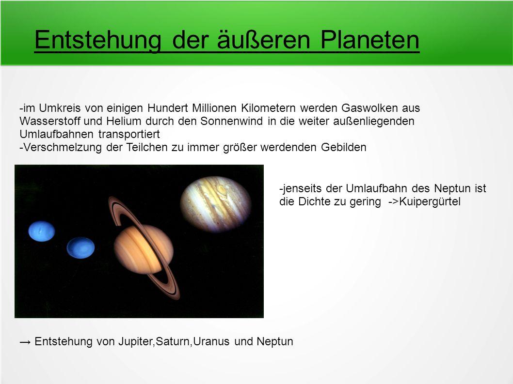 Entstehung der äußeren Planeten