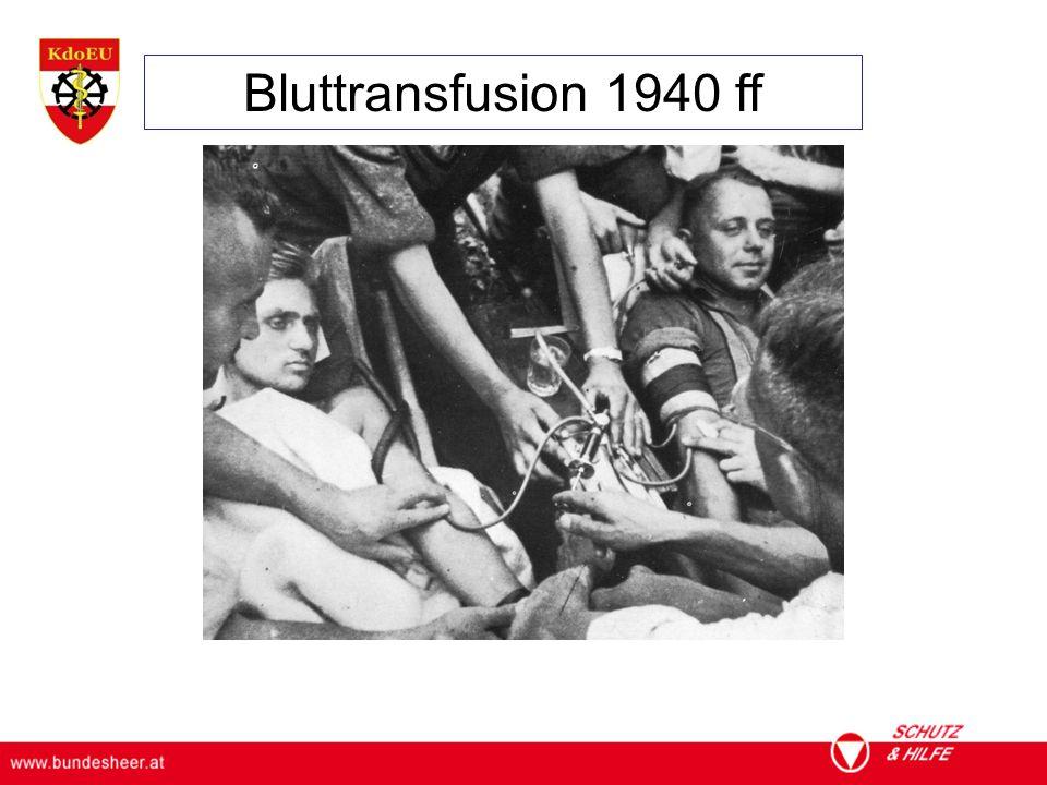 Bluttransfusion 1940 ff