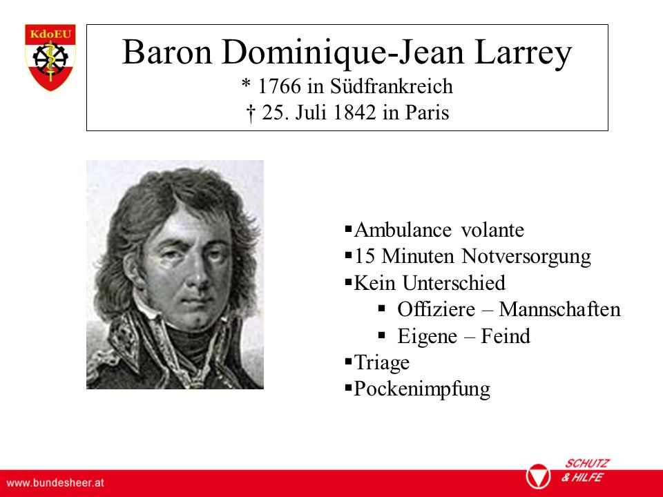 Baron Dominique-Jean Larrey. 1766 in Südfrankreich † 25