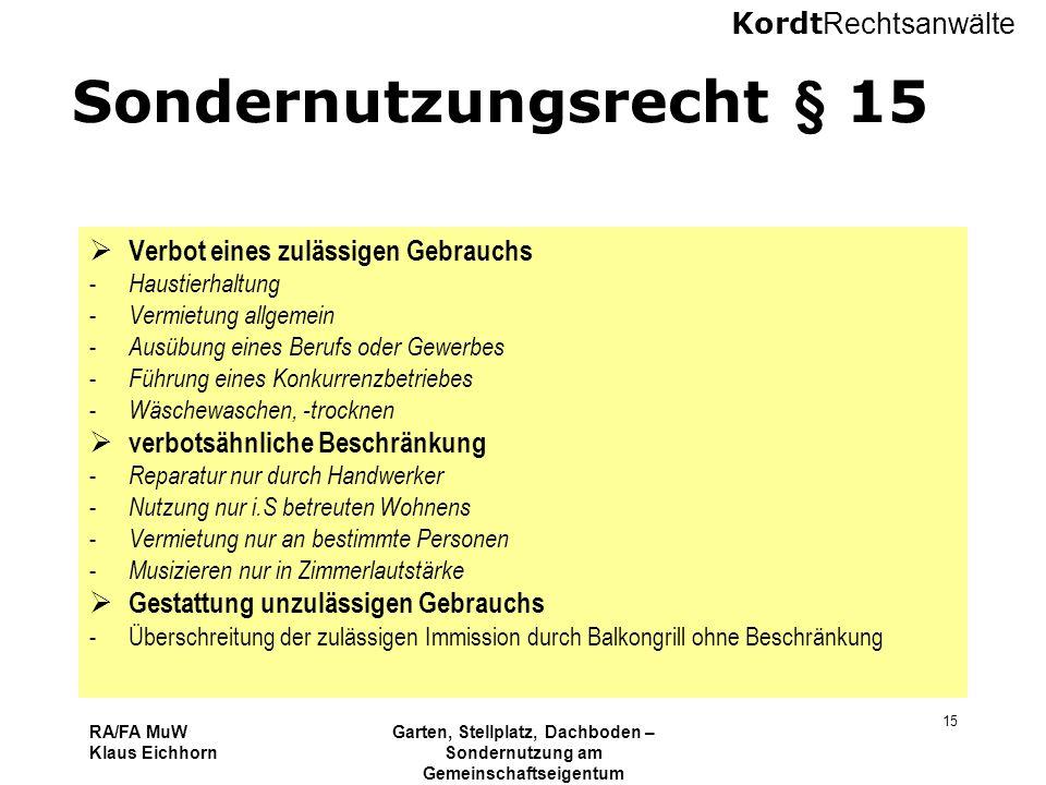 Sondernutzungsrecht § 15