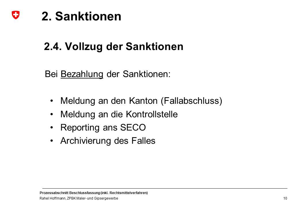 2. Sanktionen 2.4. Vollzug der Sanktionen