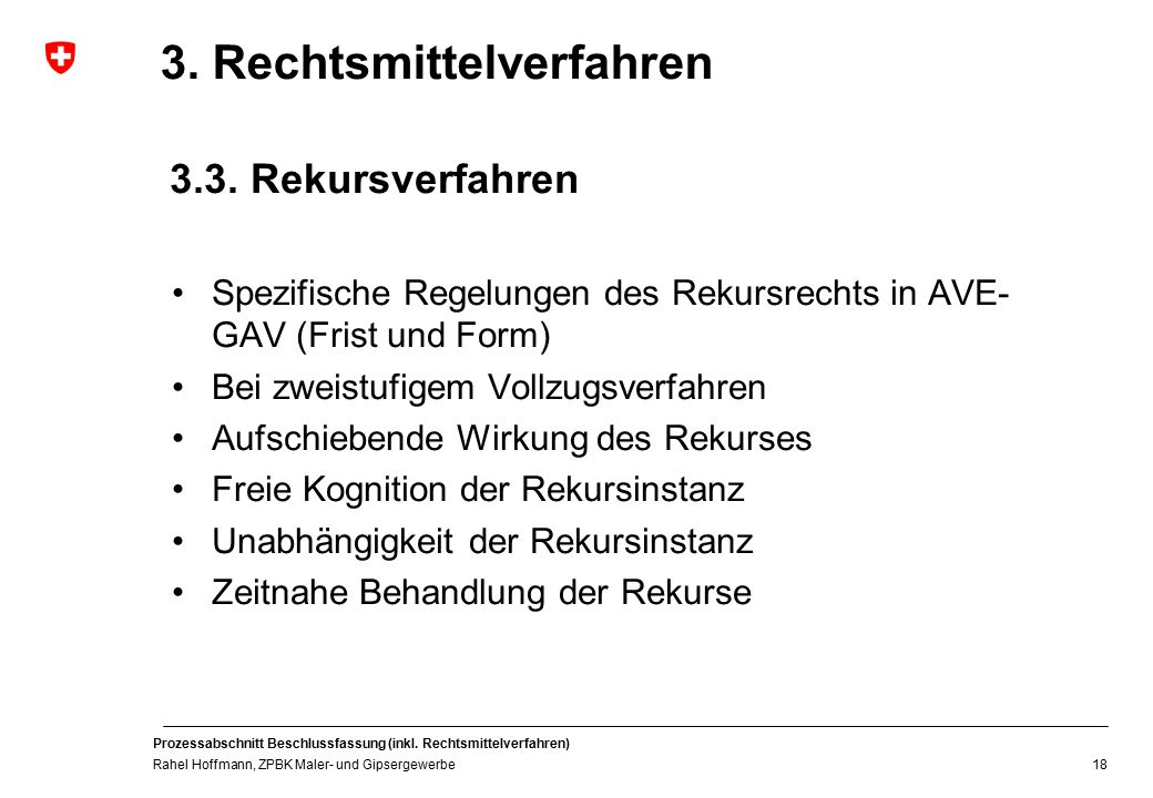 3. Rechtsmittelverfahren