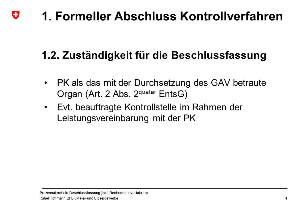 1. Formeller Abschluss Kontrollverfahren