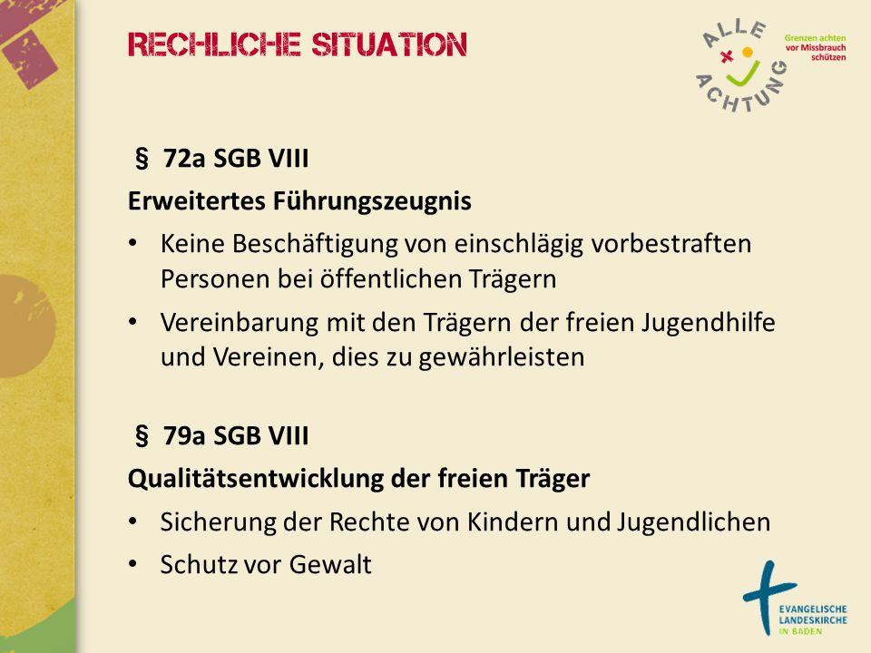 Rechliche Situation § 72a SGB VIII Erweitertes Führungszeugnis