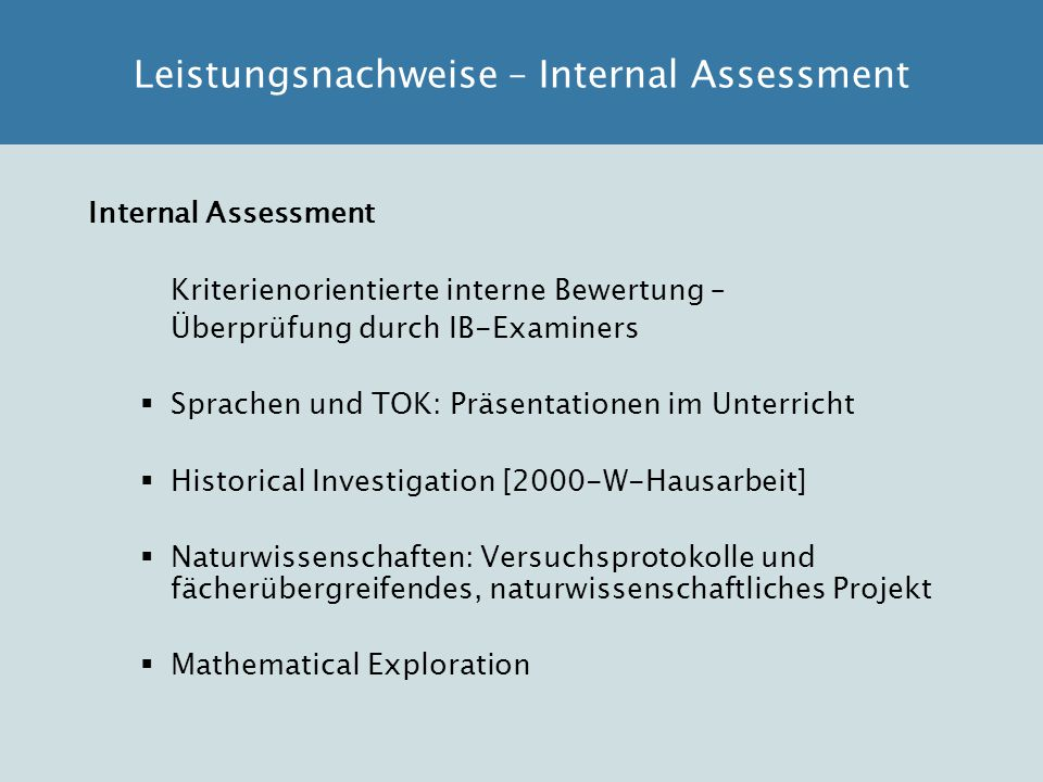 Leistungsnachweise – Internal Assessment