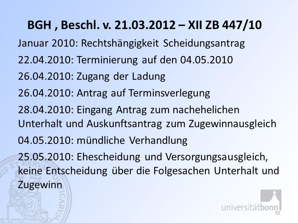 BGH , Beschl. v. 21.03.2012 – XII ZB 447/10