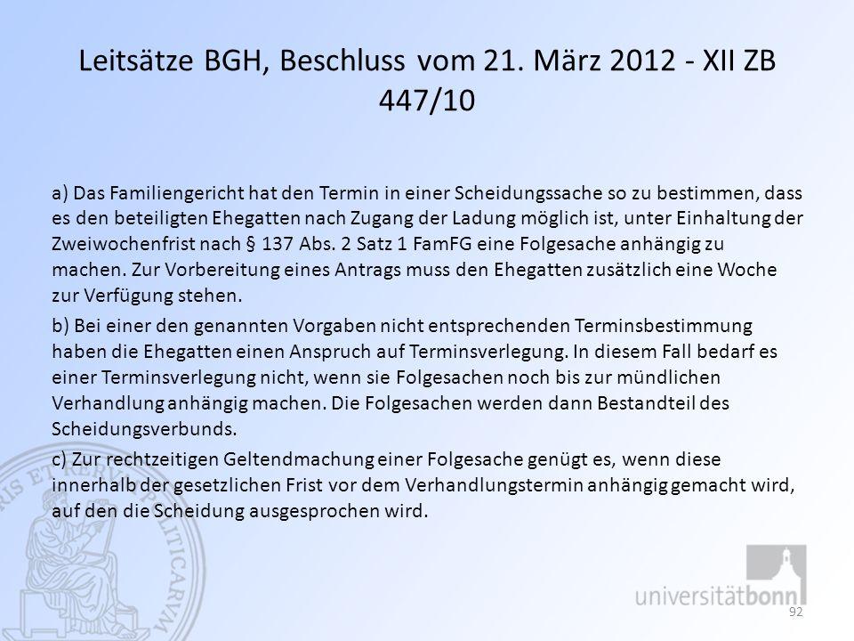 Leitsätze BGH, Beschluss vom 21. März 2012 - XII ZB 447/10