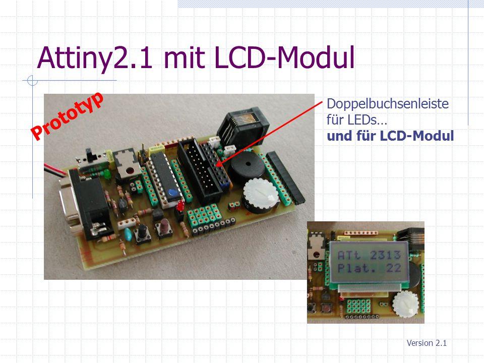 Attiny2.1 mit LCD-Modul Prototyp Doppelbuchsenleiste für LEDs…