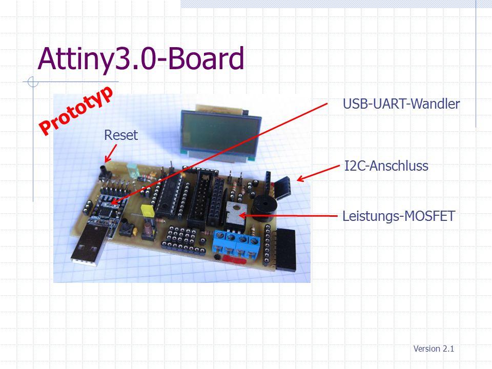 Attiny3.0-Board Prototyp USB-UART-Wandler Reset I2C-Anschluss