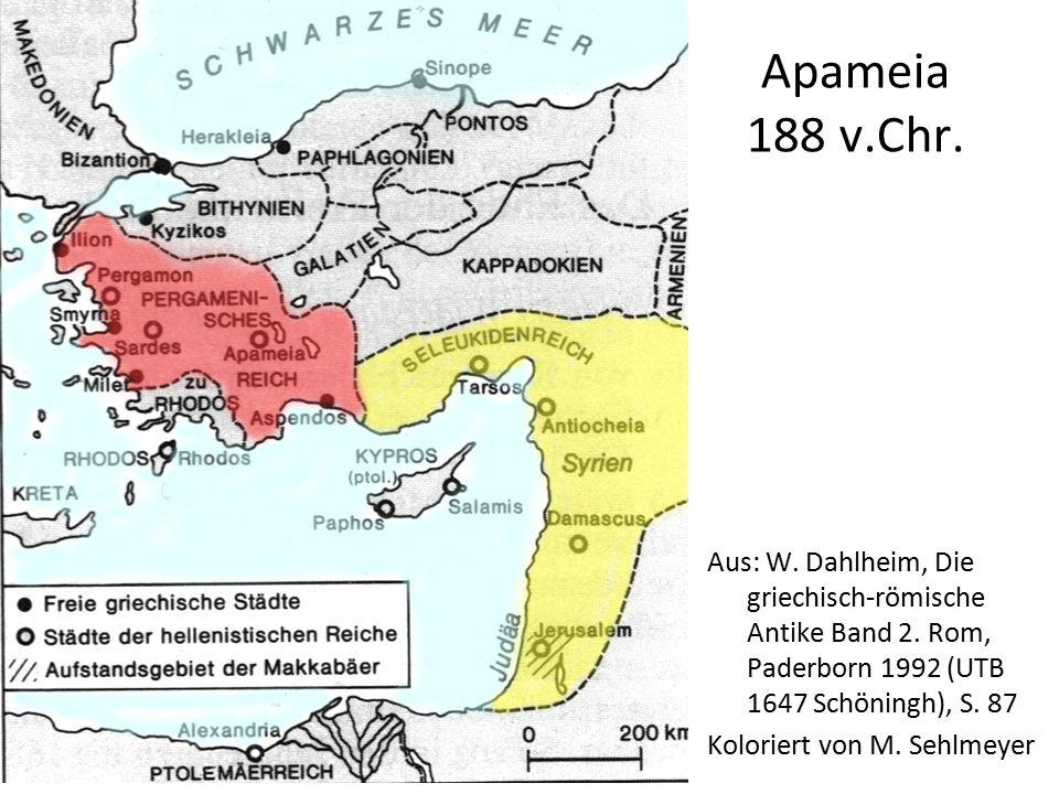 Apameia 188 v.Chr. Aus: W. Dahlheim, Die griechisch-römische Antike Band 2. Rom, Paderborn 1992 (UTB 1647 Schöningh), S. 87.