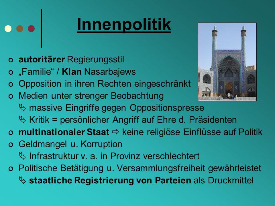"Innenpolitik autoritärer Regierungsstil ""Familie / Klan Nasarbajews"