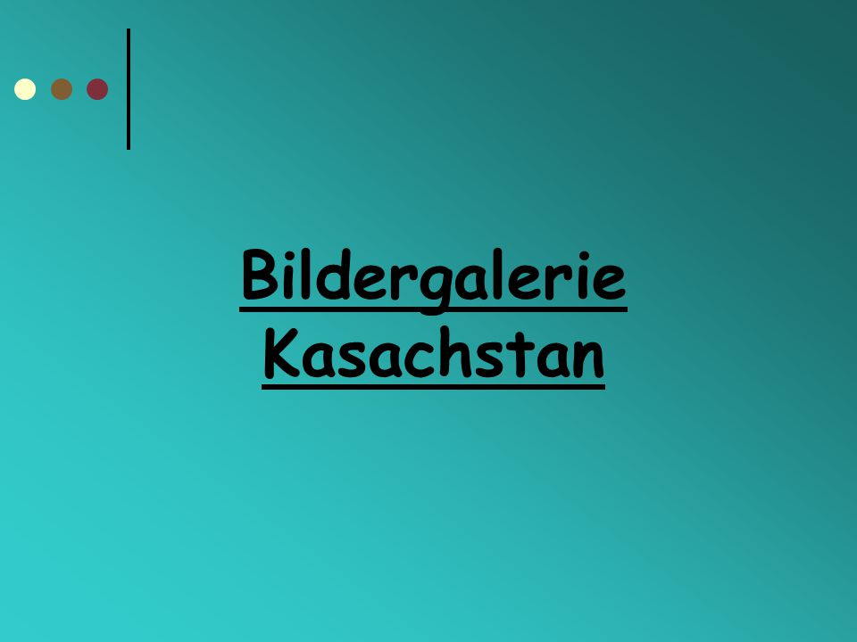 Bildergalerie Kasachstan