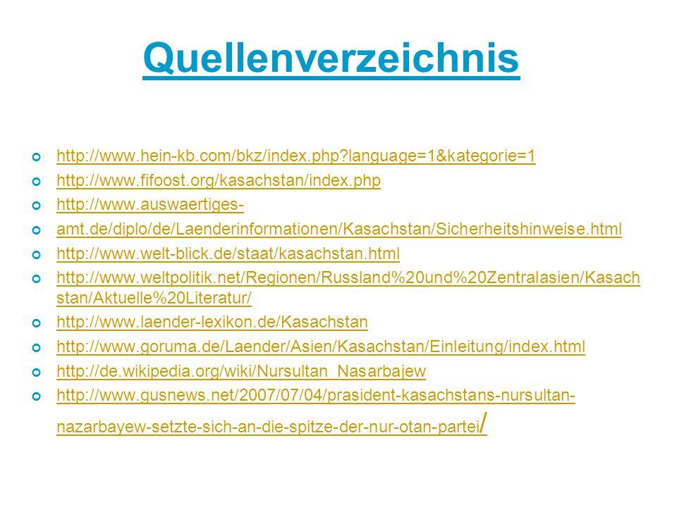Quellenverzeichnis http://www.hein-kb.com/bkz/index.php language=1&kategorie=1. http://www.fifoost.org/kasachstan/index.php.