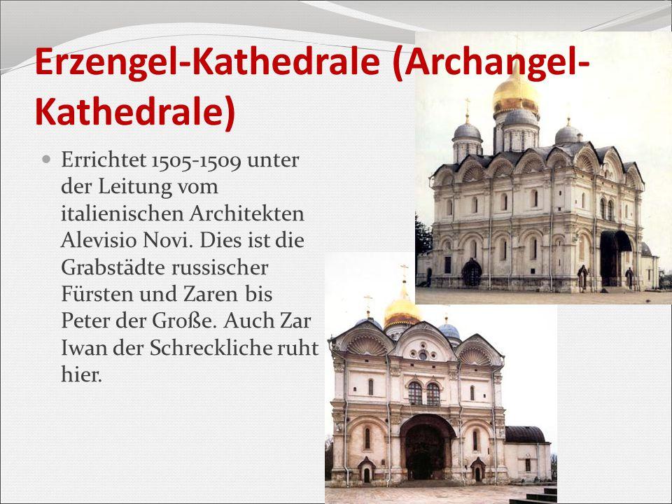 Erzengel-Kathedrale (Archangel-Kathedrale)