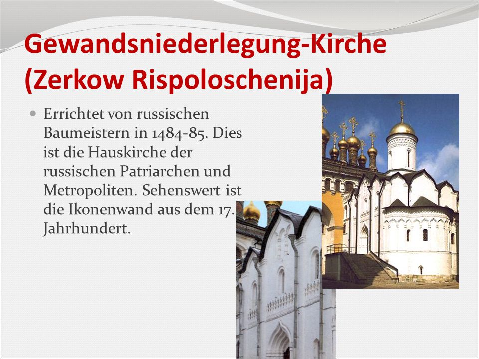 Gewandsniederlegung-Kirche (Zerkow Rispoloschenija)