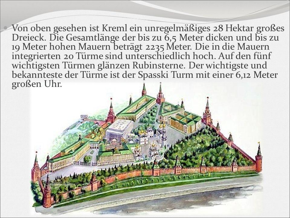 Von oben gesehen ist Kreml ein unregelmäßiges 28 Hektar großes Dreieck