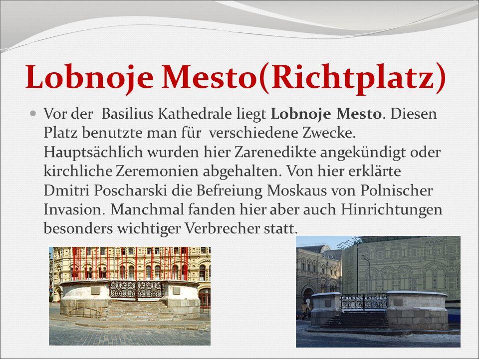 Lobnoje Mesto(Richtplatz)