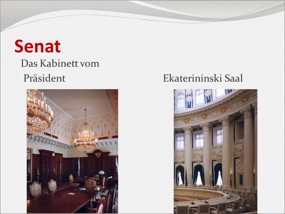 Senat Das Kabinett vom Präsident Ekaterininski Saal