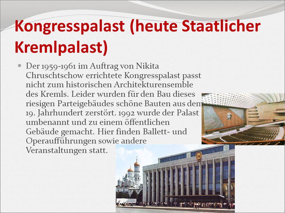 Kongresspalast (heute Staatlicher Kremlpalast)