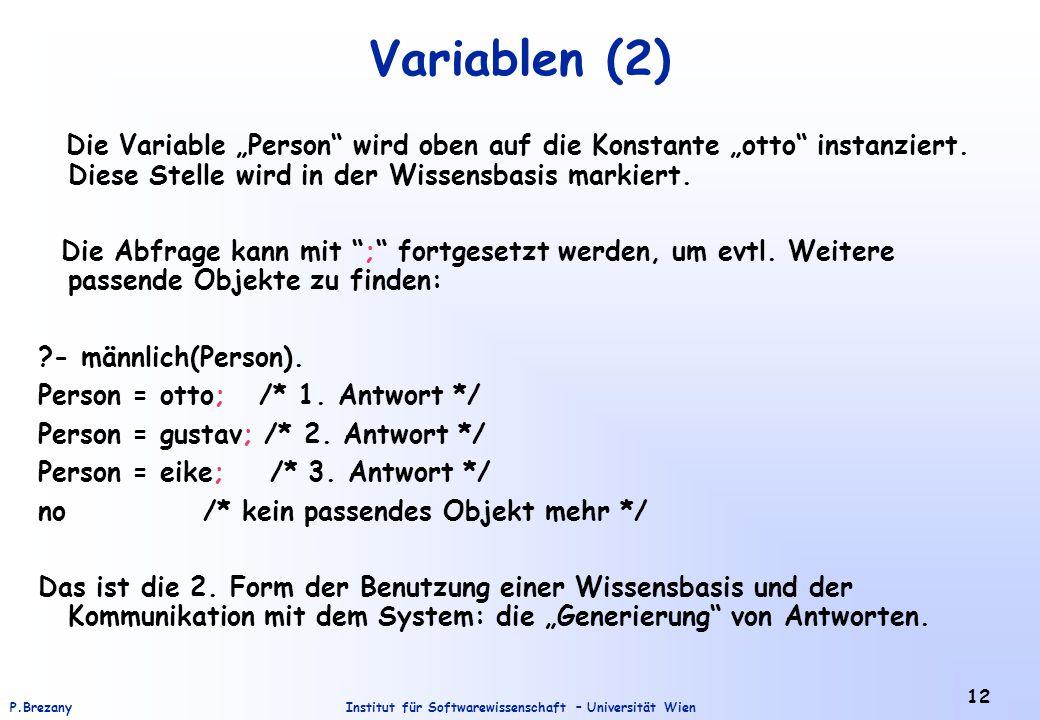 """Variablen (2) Die Variable """"Person wird oben auf die Konstante """"otto instanziert. Diese Stelle wird in der Wissensbasis markiert."""