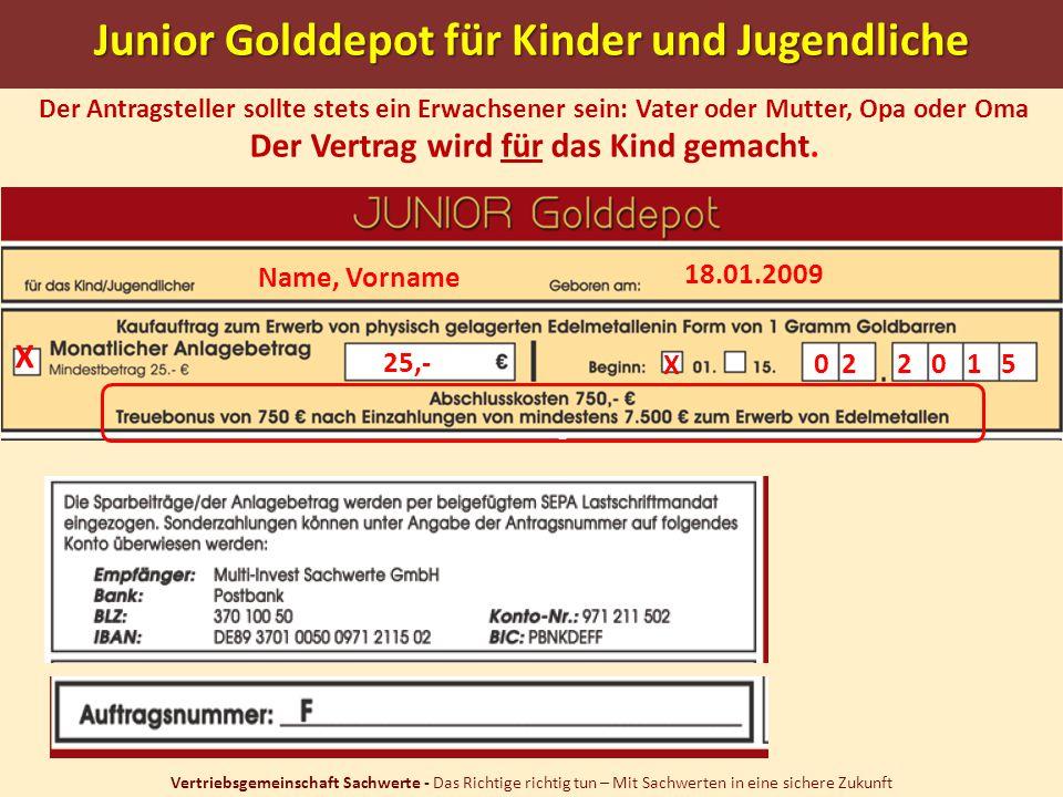 Junior Golddepot für Kinder und Jugendliche