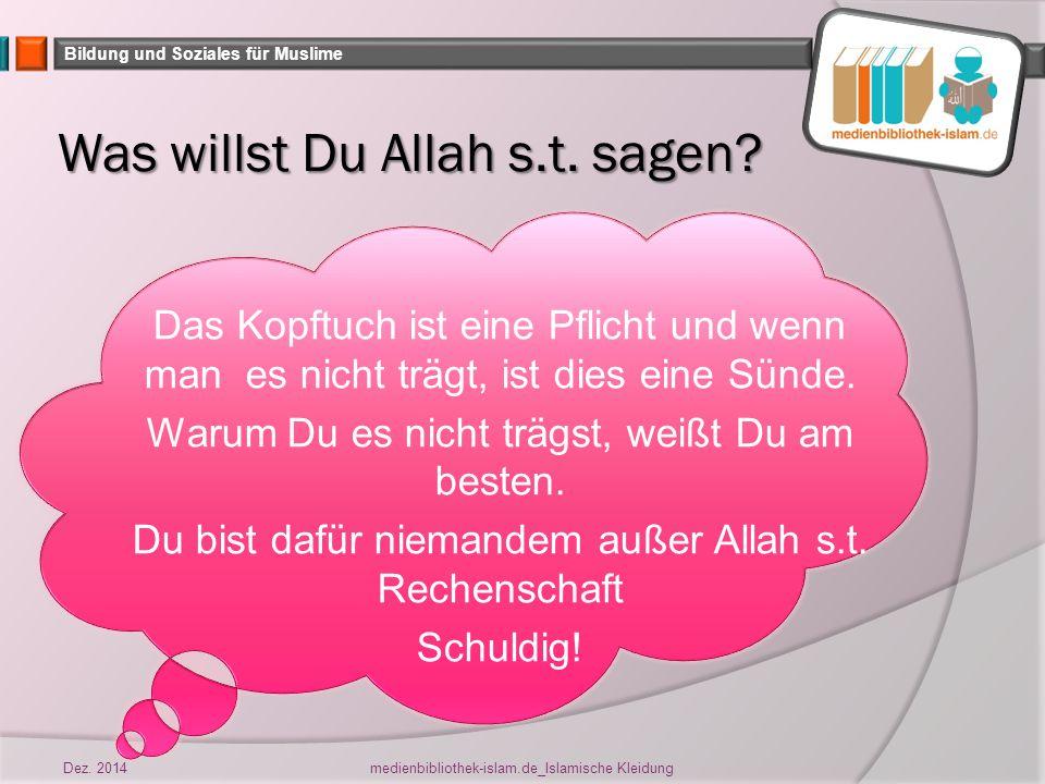 Was willst Du Allah s.t. sagen