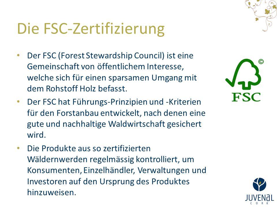 Die FSC-Zertifizierung