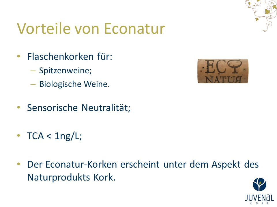 Vorteile von Econatur Flaschenkorken für: Sensorische Neutralität;