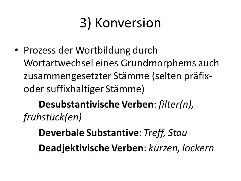 3) Konversion