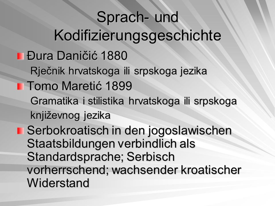 Sprach- und Kodifizierungsgeschichte