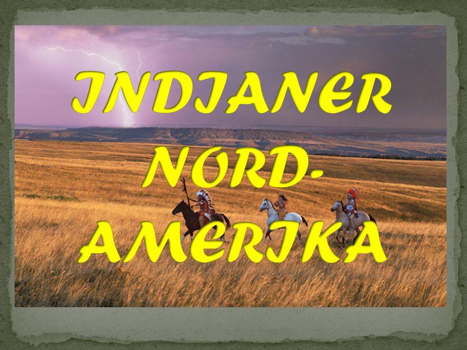 INDIANER NORD- AMERIKA