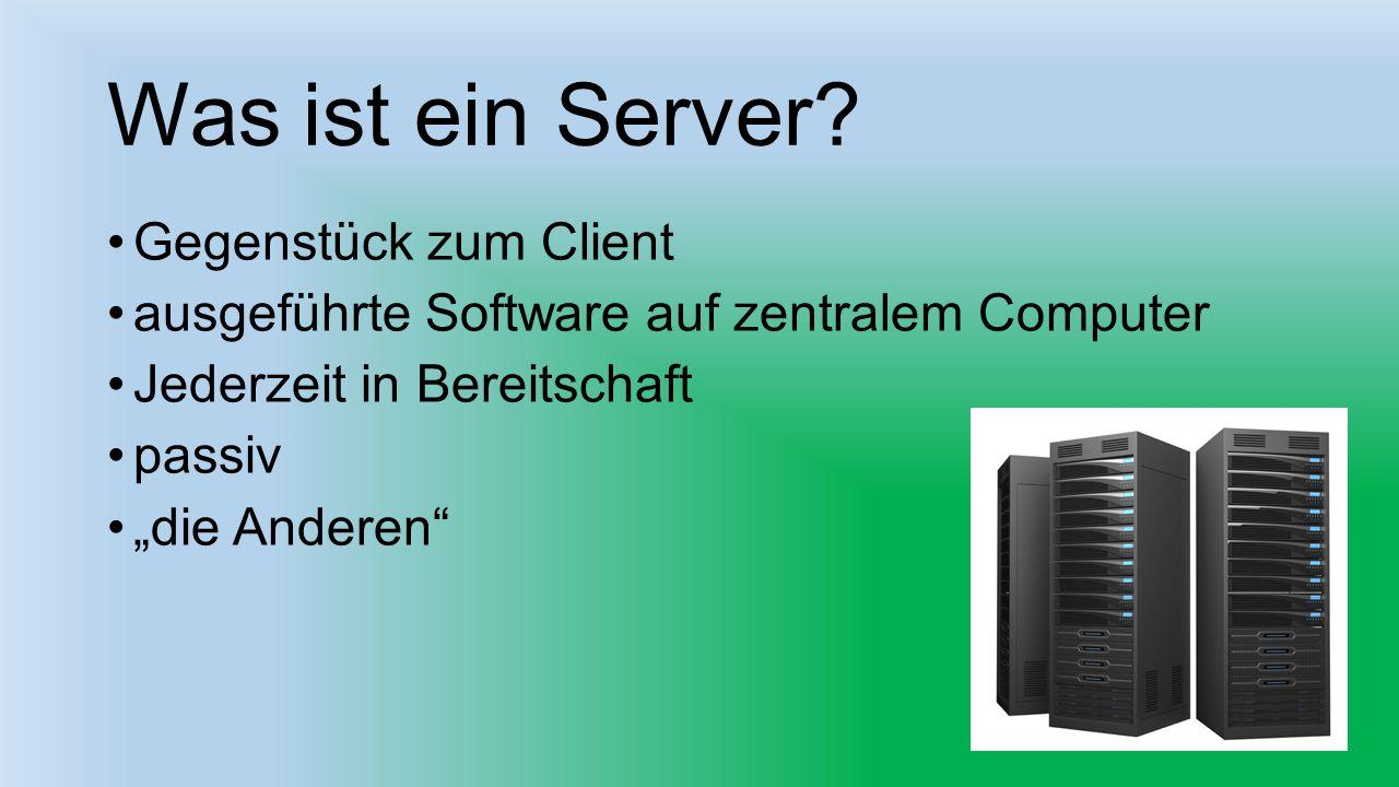 Was ist ein Server Gegenstück zum Client