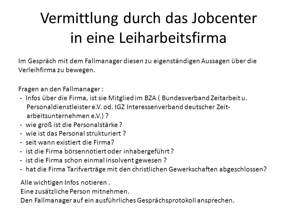Vermittlung durch das Jobcenter in eine Leiharbeitsfirma