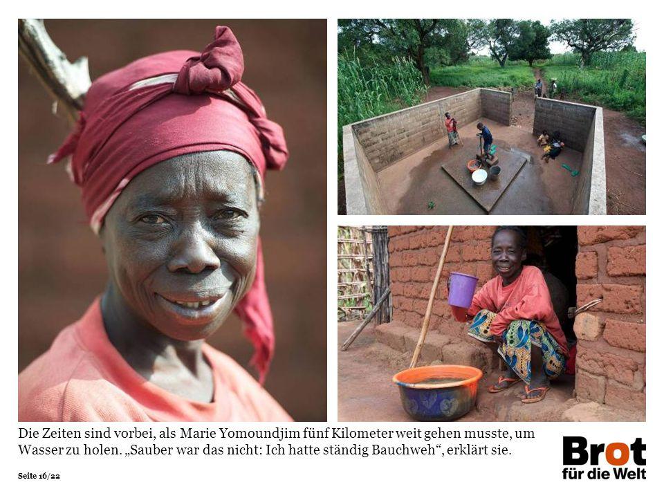 Die Zeiten sind vorbei, als Marie Yomoundjim fünf Kilometer weit gehen musste, um Wasser zu holen.