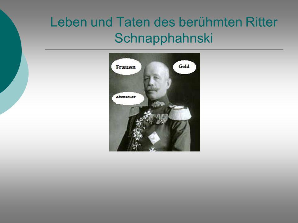 Leben und Taten des berühmten Ritter Schnapphahnski