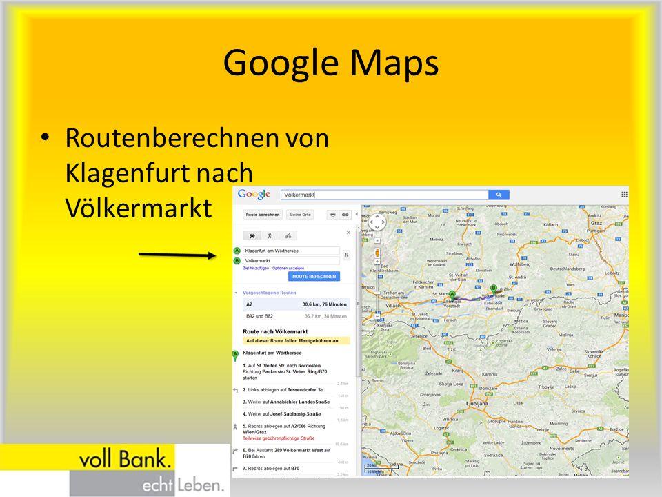 Google Maps Routenberechnen von Klagenfurt nach Völkermarkt