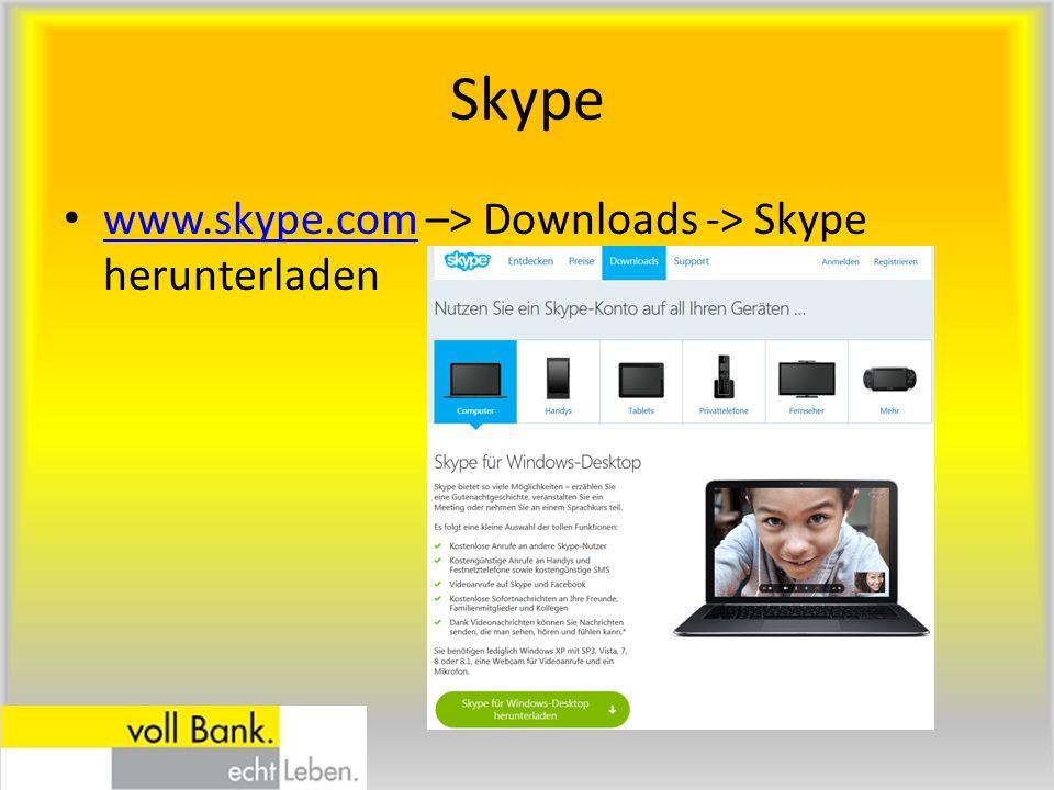 Skype www.skype.com –> Downloads -> Skype herunterladen