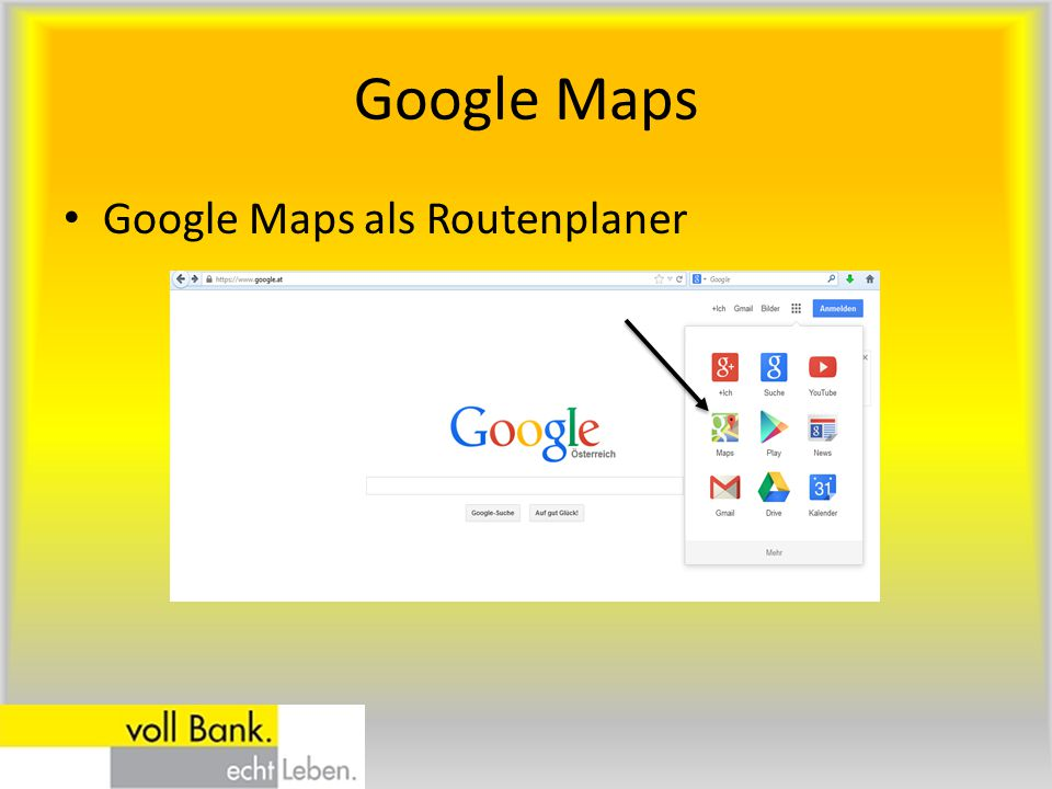 Google Maps Google Maps als Routenplaner