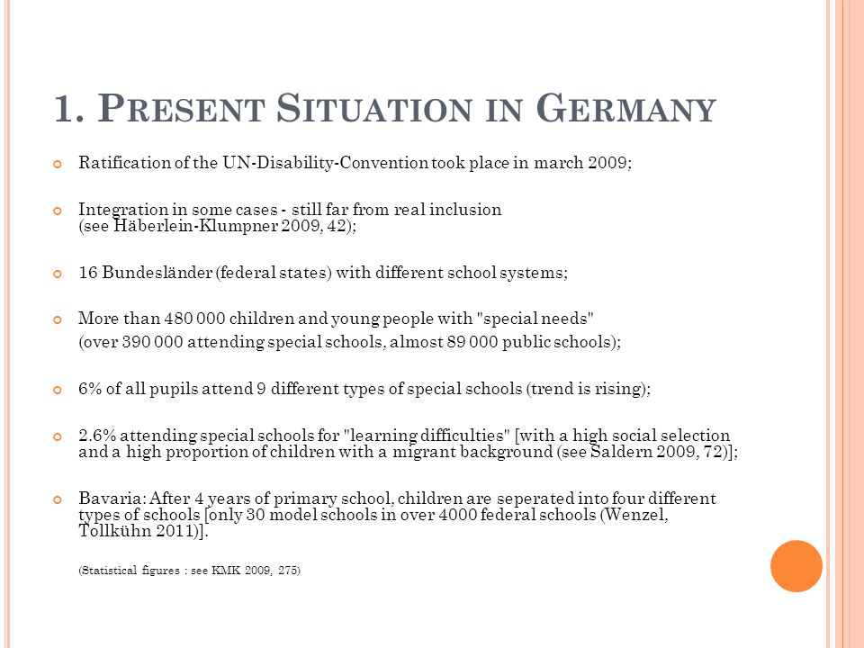 1. Present Situation in Germany