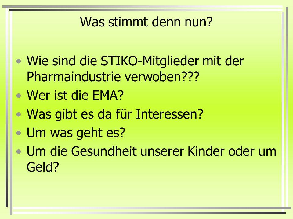 Was stimmt denn nun Wie sind die STIKO-Mitglieder mit der Pharmaindustrie verwoben Wer ist die EMA