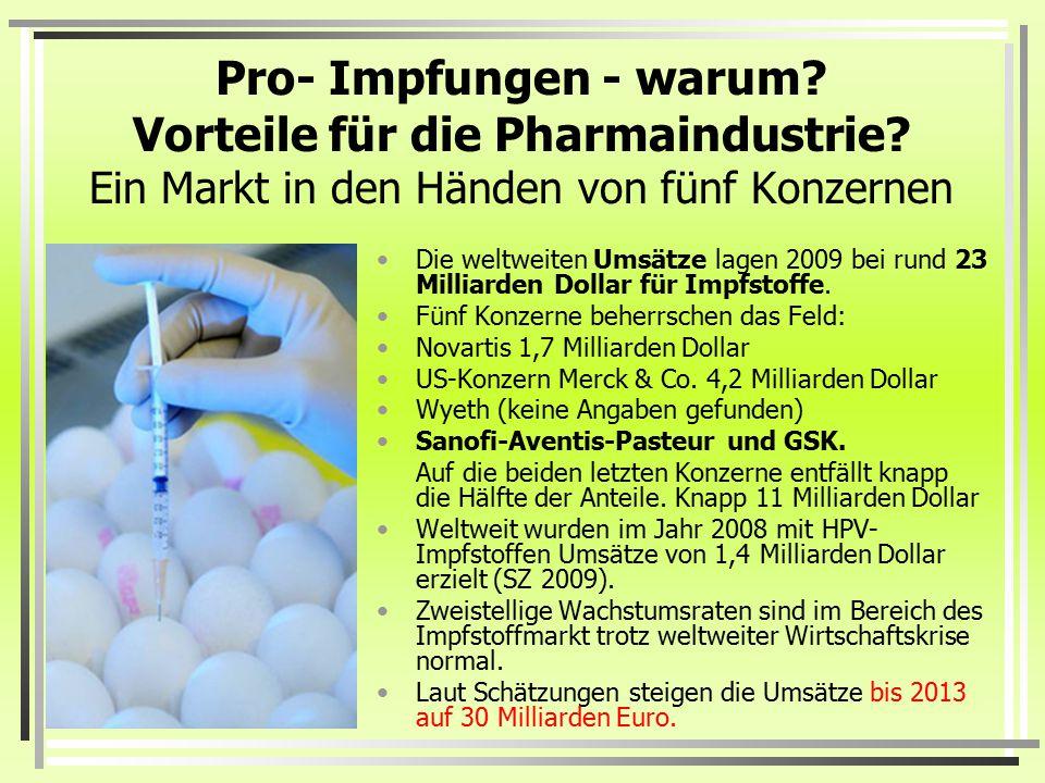 Pro- Impfungen - warum. Vorteile für die Pharmaindustrie
