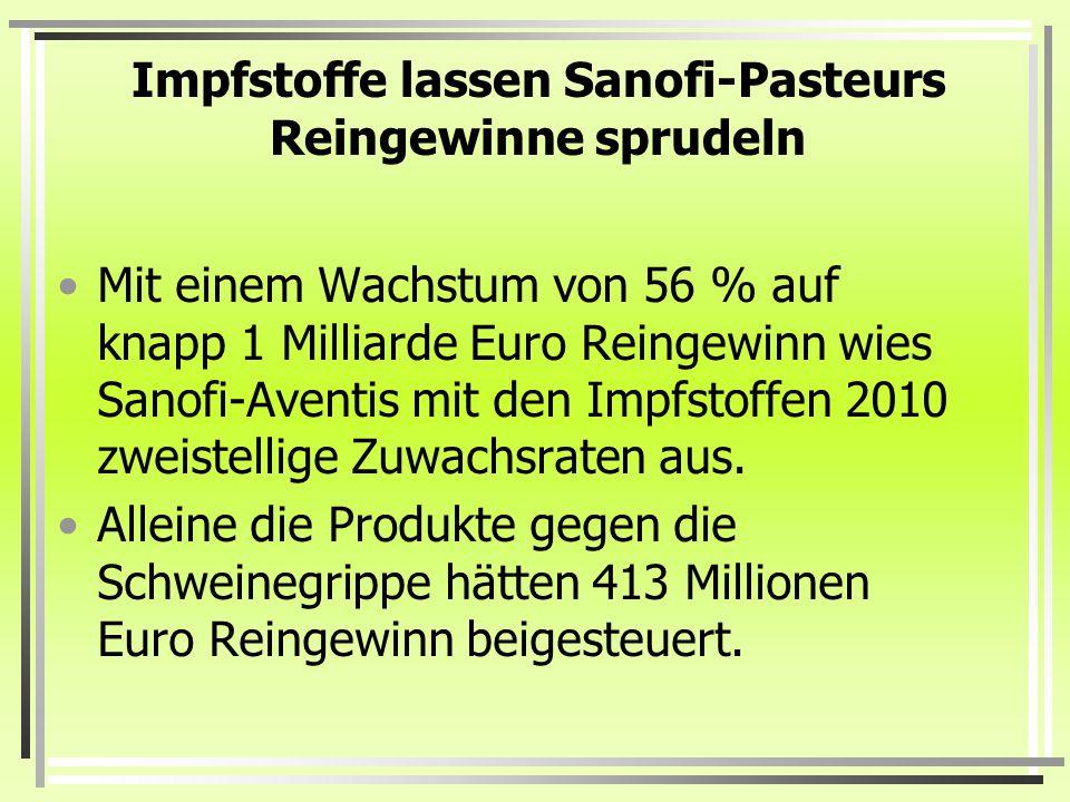 Impfstoffe lassen Sanofi-Pasteurs Reingewinne sprudeln