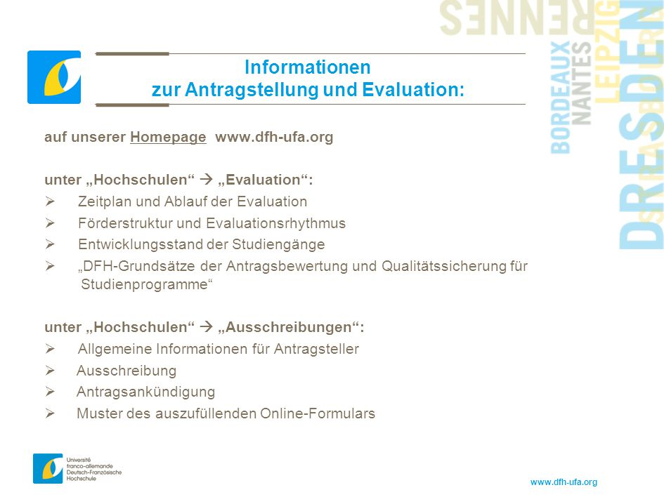 Informationen zur Antragstellung und Evaluation: